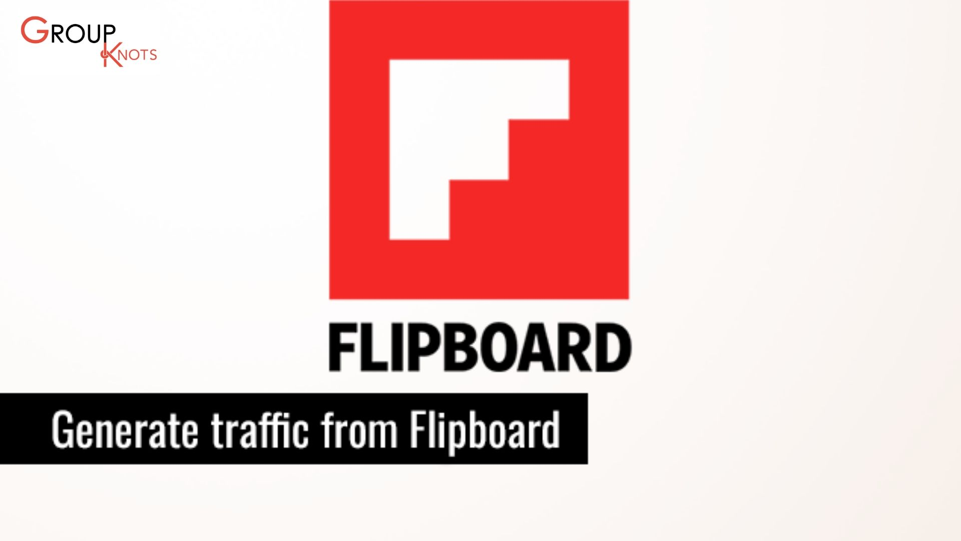 how to generate traffic from Flipboard